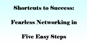 Fearless Networking in 5 steps